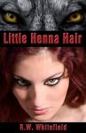 Little Henna Hair - R.W. Whitefield