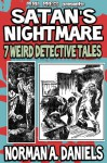 Satan's Nightmares: 7 Weird Detective Tales [Illustrated] - Norman A. Daniels