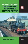 ABC British Railways Locomotives and Other Motive Power Combined Volume 1964 - Ian Allen, Ian Allan Editors, Ian Allen