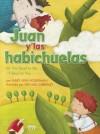 Juan y las Habichuelas - Mary Ann Hoberman, Michael Emberley