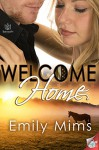 Welcome Home - emily mims