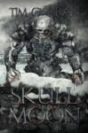 Skull Moon - Tim Curran