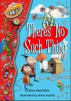 There's No Such Thing - Bren MacDibble