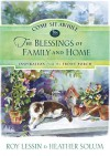 Come Sit Awhile: The Blessings of Family and Home - Roy Lessin, Heather Solum