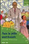 Awa, La Petite Marchande - Nafissatou Diallo