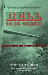 Hell Is So Green: Search and Rescue over the Hump in World War II - William Diebold, Richard Matthews