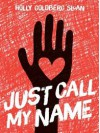 Just Call My Name - Holly Goldberg Sloan