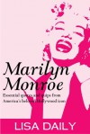 Marilyn Monroe : Essential Quotes And Quips From America's Most Beloved Hollywood Icon (Quotes and Sayings) - Lisa Daily