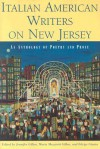 Italian American Writers on New Jersey: An Anthology of Poetry and Prose - Jennifer Gillan