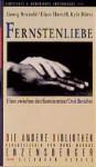 Fernstenliebe: Ehen zwischen den Kontinenten: Drei Berichte (Die Andere Bibliothek, #172) - Georg Brunold, Klaus Hart, R. Kyle Hörst, Manfred Allié