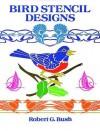 Bird Stencil Designs - Robert G. Bush