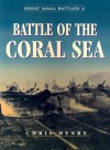 Battle of the Coral Sea - Chris Henry