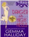 Danger in High Heels - Gemma Halliday
