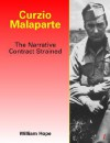 Curzio Malaparte: The Narrative Contract Strained - William Hope