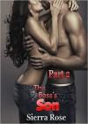 The Boss's Son - Part 2 (An Office Romance) (My Office Romance) - Sierra Rose