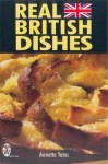 Real British Dishes - Annette Yates