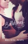 Bulletproof - Melissa Pearl
