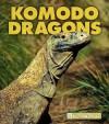 Komodo Dragons - Thane Maynard