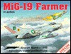 MiG-19 Farmer in Action - Aircraft No. 143 - Hans-Heiri Stapfer