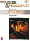 Guitar One Presents Noise & Feedback: The Best of 1995-2000: Your Questions Answered [With CD Includes 43 Demonstration Tracks] - Cherry Lane Music Company