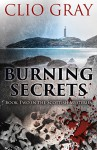 Burning Secrets: A Gripping Historical Thriller With A Great Twist (Scottish Mysteries Book 2) - Clio Gray