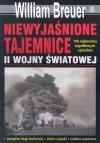 Niewyjaśnione tajemnice II wojny światowej - William B. Breuer