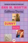 Sunny: Diary One - Ann M. Martin