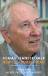 New Collected Poems - Tomas Transtromer, Robin Fulton