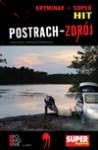 Postrach-Zdrój - Dobrzyniecki Jacek, Andrzej Krakowski