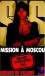 Mission à Moscou - Gérard de Villiers