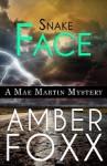 Snake Face (Mae Martin Mysteries Book 3) - Amber Foxx
