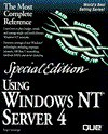 Using Windows Nt Server Special Edition (Special Edition Using) - Roger Jennings