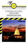 Cliffs Advanced Placement United States History Examination: Preparation Guide - Paul Soifer, Abraham Hoffman