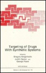 Targeting Of Drugs With Synthetic Systems - Gregory Gregoriadis