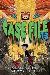 Case File 13 #4: Curse of the Mummy's Uncle - J. Scott Savage