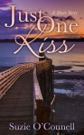 Just One Kiss (A Short Story) - Suzie O'Connell