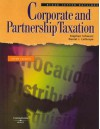 Corporate and Partnership Taxation - Stephen Schwarz, Daniel J. Lathrope
