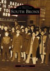 South Bronx (NY) (Images of America) - Bill Twomey