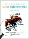 The 100 Simple Secrets of Great Relationships What Scientists Have Learn - David Niven