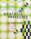 Analytic Processes for School Leaders - Cynthia T. Richetti, Benjamin B. Tregoe