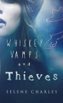 Whiskey, Vamps, and Thieves (Southern Vampire Detective Book 1) - Selene Charles