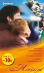 Papa par amour - La chance de sa vie - Le bonheur en jeu:(promotion) (VMP) (French Edition) - Holly Jacobs, Nicola Marsh, Jackie Braun