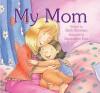 My Mom - Beth Shoshan, Chae Strathie
