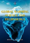 The Encyclopedia of Global Warming Science and Technology, 2-Volume Set - Bruce Elliott Johansen