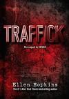Traffick - Ellen Hopkins