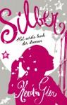 Silber : het eerste boek der dromen - Kerstin Gier, Merel Leene