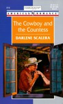 The Cowboy and the Countess - Darlene Scalera