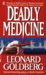Deadly Medicine - Leonard Goldberg