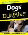 Dogs For Dummies - Gina Spadafori