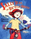 Sally Jean, the Bicycle Queen - Cari Best, Christine Davenier